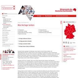 Was Verlage leisten - Börsenverein des Deutschen Buchhandels - Bundesverband