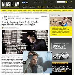 Borsuk z Beatk wchodz do sieci. Polska wyszukiwarka Nekst pokona Google? - Menstream.pl Mobile