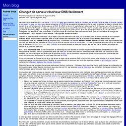 Changer de serveur résolveur DNS facilement