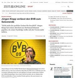 Borussia Dortmund: Jürgen Klopp verlässt den BVB zum Saisonende