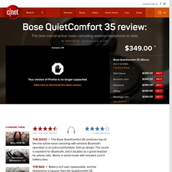 Bose QuietComfort 35 review - CNET