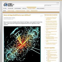 Boson de Higgs Qu'est-ce que c'est?