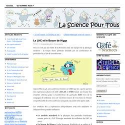 Le LHC et le Boson de Higgs