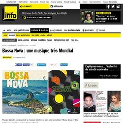 Bossa Nova : une musique très Mundial