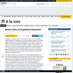 Bossa nova, une passion française