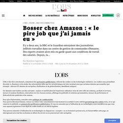 Bosser chez Amazon: «le pire job que j'ai jamais eu»