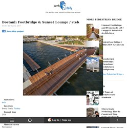 Bostanlı Footbridge & Sunset Lounge / steb