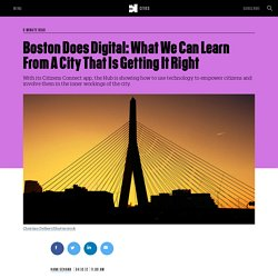 Boston Does Digital: What We Can Learn From A City That Is Getting It Right