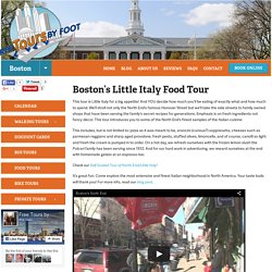 Boston's Little Italy Food Tour - Free Tours by Foot