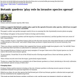 Botanic gardens 'play role in invasive species spread'