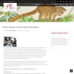 Denver Botanic Gardens Artist in Residency