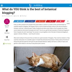 What do YOU think is the best of botanical blogging? - AoBBlog