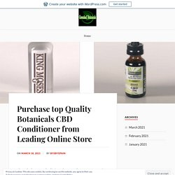 Purchase top Quality Botanicals CBD Conditioner from Leading Online Store – Greenleaf Botanicals