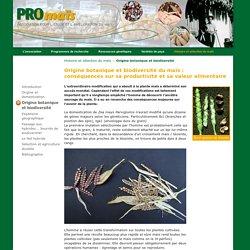 L'origine botanique du maïs. Comment l'homme a utilisé cette biodiversité pour créer le maïs à partir de la téosinte. - Pro Maïs