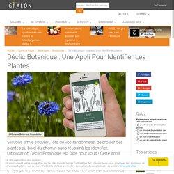 Déclic Botanique : une appli pour identifier les plantes
