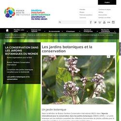 Les jardins botaniques et la conservation