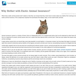 Why Bother with Exotic Animal Insurance?