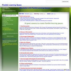 Why bother with Flexible Learning Spaces ? - Flexible Learning Space