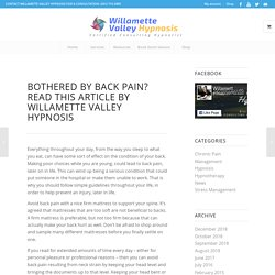 Bothered By Back Pain? Read This Article by Willamette Valley Hypnosis