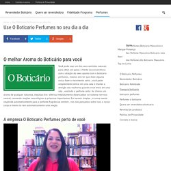 Use O Boticario Perfumes no seu dia a dia - Revendedor Boticario .net site