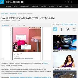 Los botones de compra llegan a Instagram - Digital Trends Español