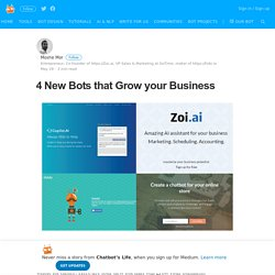 4 New Bots that Grow your Business – Chatbot's Life