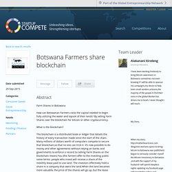 Botswana Farmers share blockchain via Startup Compete