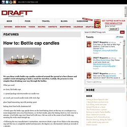 How to: Bottle cap candles » Beer