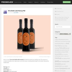 Wine Bottle Label Mockup PSD - Freebiesjedi