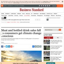 Meat and bottled drink sales fall as consumers get climate change conscious