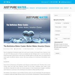 The Bottleless Water Cooler: Better Water, Smarter Choice