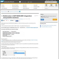 Bottlenecks in SAP BODS-BW integeration and pos