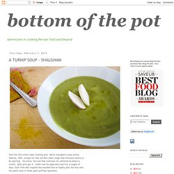 bottom of the pot: A TURNIP SOUP - SHALGHAM