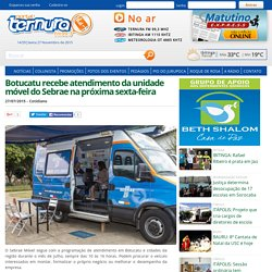 Botucatu recebe atendimento da unidade móvel do Sebrae na próxima sexta-feira