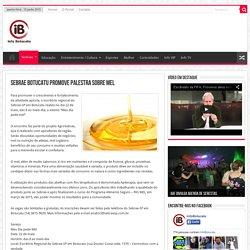 Sebrae Botucatu promove palestra sobre mel -Info Botucatu