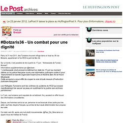 #Botzaris36 - Un combat pour une dignité - Breizzh sur LePost.fr (10:04)