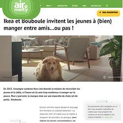 Ikea et Bouboule invitent les jeunes à (bien) manger entre amis...ou pas !