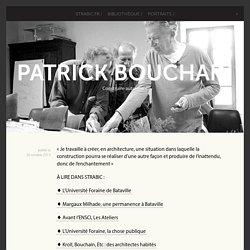 Patrick Bouchain - Construire autrement