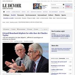 Gérard Bouchard déplore la volte-face de Charles Taylor