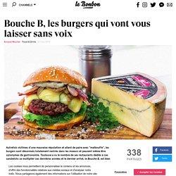 Bouche B, les burgers qui vont vous laisser sans voix