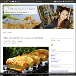 Petites bouchées au Roquefort, lardons, céréales et gruyère