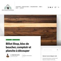 Billot Shop, bloc de boucher, comptoir et planche à découper