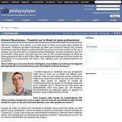 Clément Bouchereau : Travailler sur la Shoah en lycée professionnel