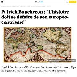 """Patrick Boucheron : """"L'histoire doit se défaire de son européo-centrisme"""" - 30 juin 2013 - Bibliobs"""