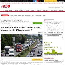 Rennes. Bouchons : les bandes d'arrêt d'urgence bientôt autorisées ?