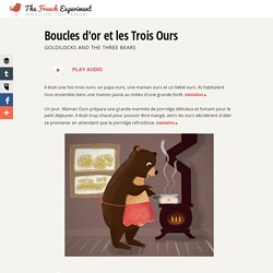 Boucles d'or et les Trois Ours - Children's stories in French and English
