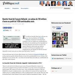 Bouclier fiscal de François Hollande : un cadeau de 730 millions d'euros au profit de 7 630 contribuables aisés