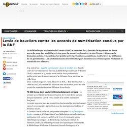 Levée de boucliers contre les accords de numérisation conclus par la BNF