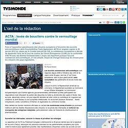 MONDE : ACTA : levée de boucliers contre le verrouillage mondial