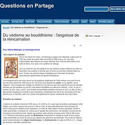 Du védisme au bouddhisme : l'angoisse de la réincarnation